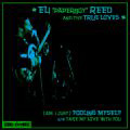 Eli Paperboy Reed and The True Loves